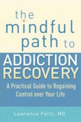 The Mindful Path to Addiction Recovery
