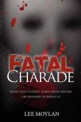Fatal Charade