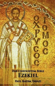 The Chrysostom Bible - Ezekiel