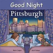 Good Night Pittsburgh [Board Book]