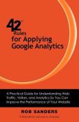 42 Rules for Applying Google Analytics