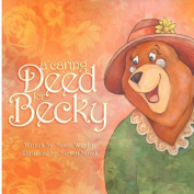 A Caring Deed for Becky