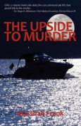 The Upside To Murder