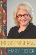 Messenger: A Self Portrait