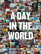 A Day in the World
