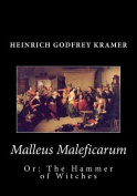 Malleus Maleficarum, or