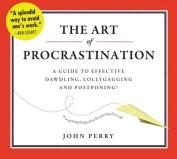 The Art of Procrastination [Audio]
