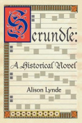Scrundle: A Historical Novel