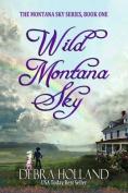Wild Montana Sky (Montana Sky)
