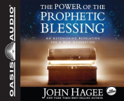 The Power of the Prophetic Blessing [Audio]
