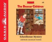 Schoolhouse Mystery  [Audio]