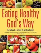 Eating Healthy God's Way