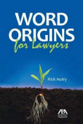 Word Origins for Lawyers