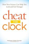 Cheat the Clock