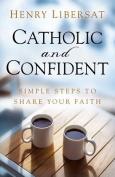 Catholic and Confident