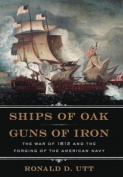 Ships of Oak and Guns of Iron