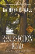 Resurrection Road