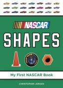 NASCAR Shapes (My First NASCAR Book) [Board book]