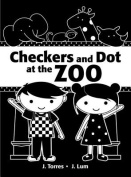 Checkers and Dot at the Zoo (Checkers and Dot) [Board book]