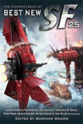 The Mammoth Book of Best New SF 25