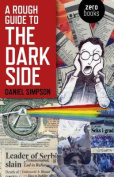 A Rough Guide to the Dark Side