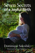 Seven Secrets of a Joyful Birth