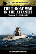 The U-Boat War in the Atlantic Volume 1