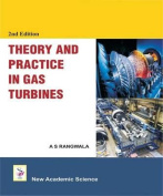 Theory and Practice In Gas Turbines