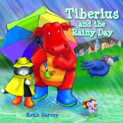 Tiberius and the Rainy Day