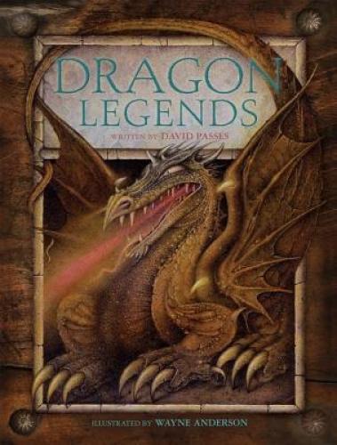 Dragon Legends by David Passes.