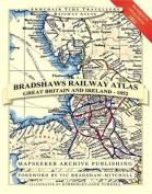 Bradshaws Railway Atlas - Great Britain and Ireland