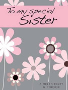To My Special Sister (Bloom)