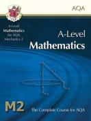 AS/A Level Maths for AQA - Mechanics 2
