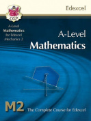 AS/A Level Maths for Edexcel - Mechanics 2