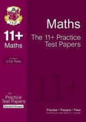 The 11+ Maths Practice Test Papers
