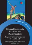 Bilingual Community Education and Multilingualism