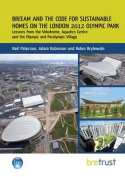 BREEAM and the Code for Sustainable Homes on the London 2012 Olympic Park
