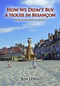 How We Didn't Buy a House in Besancon