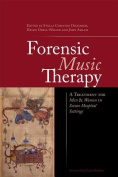 The Forensic Music Therapy