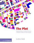 The Plot: Designing Diversity in the Built Environment