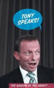 Tony Speaks!