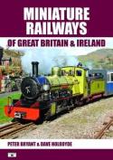 Miniature Railways of Great Britain and Ireland