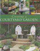 Creating a Courtyard Garden