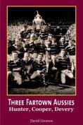 Three Fartown Aussies