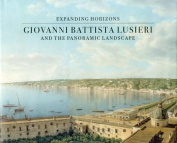 Giovanni Battista Lusieri and the Panoramic Landscape