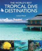 The World's Best Tropical Dives