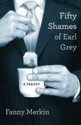 Fifty Shames of Earl Grey