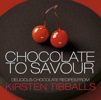 Chocolate to Savour with Kirsten Tibballs