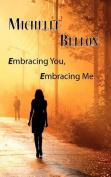Embracing You, Embracing Me