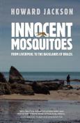 Innocent Mosquitoes